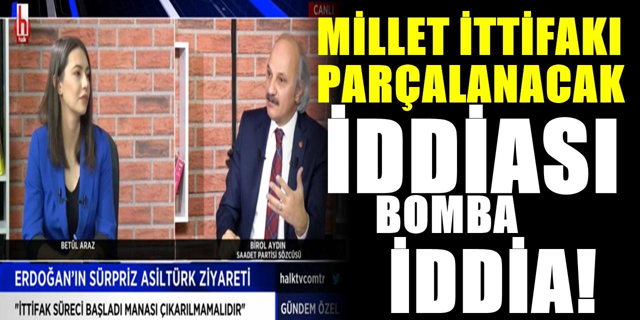 Ankara'da ittifak şoku! Saadet Partisi Sözcüsü Halk TV'ye çıktı şok eden çıkışını yaptı
