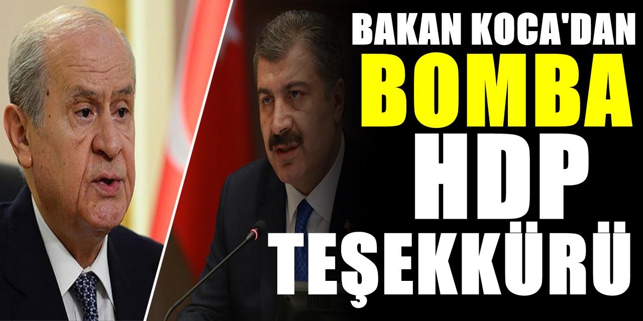 MHP kızacak! Ankara'da bomba gibi açıklama! Bakan Koca HDP'ye neden teşekkür etti?