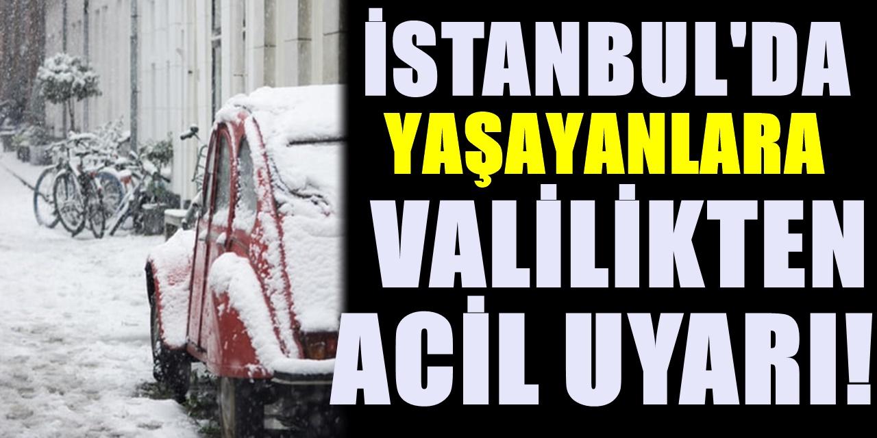 İstanbul Valiliğinden son dakika uyarısı geldi! Sabah uyandığınızda hazırlıksız yakalanmayın