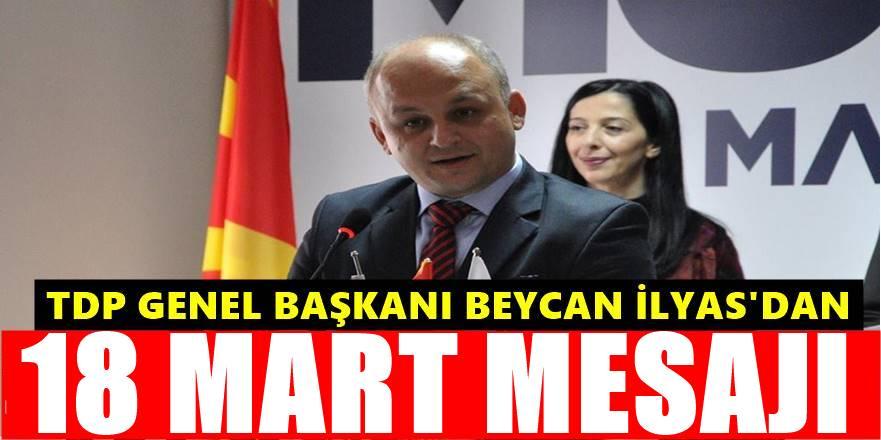 TDP Genel Başkanı Beycan İlyas'ın Çanakkale Zaferiyle ilgili mesajı