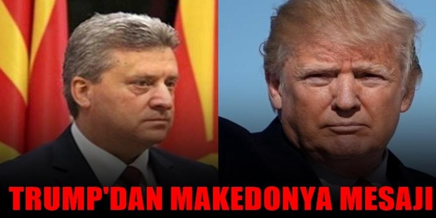 ABD Başkanı Trump'dan Makedonya Mesajı