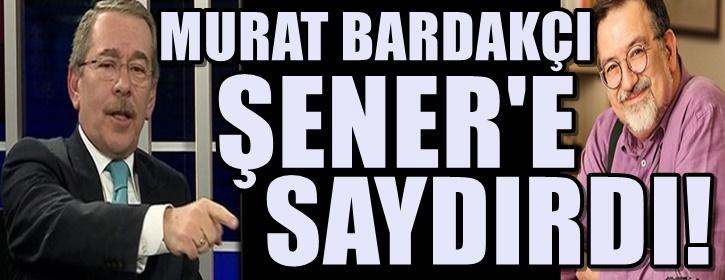 Bardakçı'dan CHP'li Abdüllatif Şener'e: Bu zihniyet işte o zihniyet!