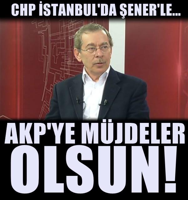 CHP İstanbul'da Abdüllatif Şener şoku!