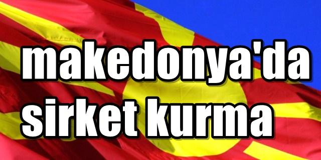 Anahtar teslim Makedonya'da Şirket kuruluşu