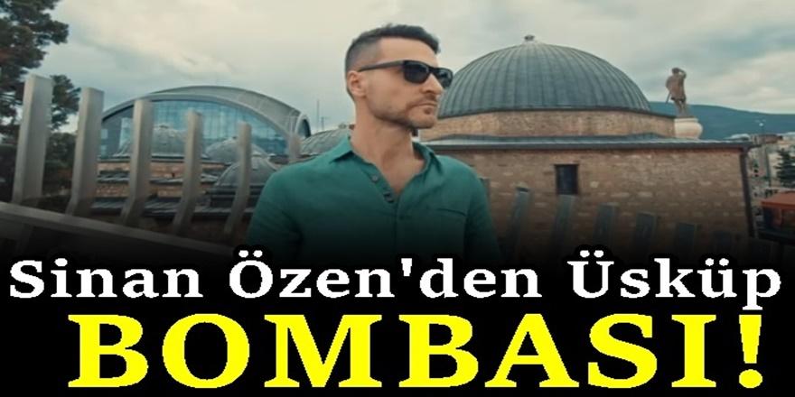Sinan Özen'in Üsküp'te çektiği klip yoğun ilgi gördü