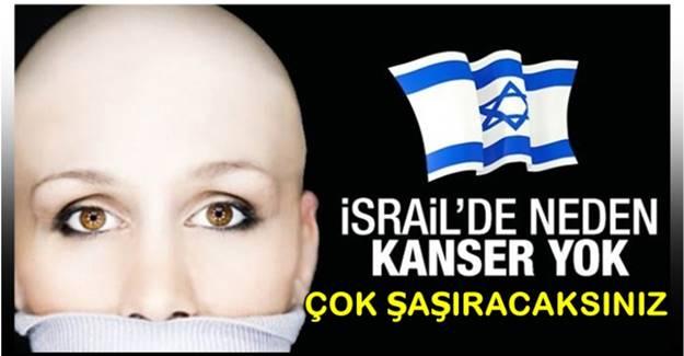 İsrail'de neden kanser yok?