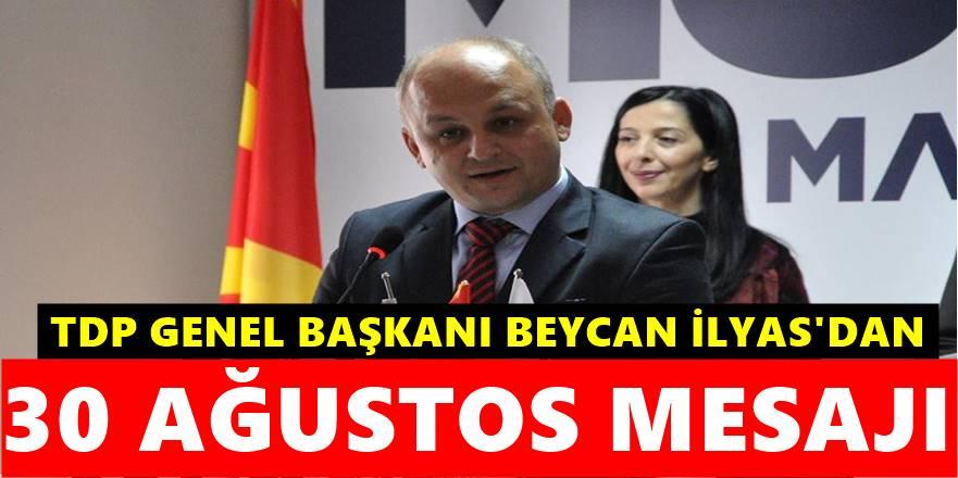TDP Genel Başkanı İlyas 30 Ağustos Mesajı yayımladı