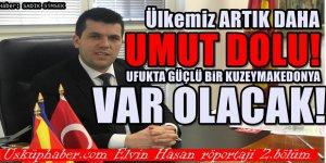 Bakan Dr Elvin Hasan : Artık dost bir Yunanistan var