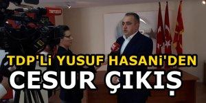 Kahraman Türk ordusuna TDP'li Hasani'den çok anlamlı destek