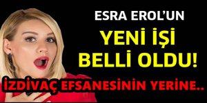Esra Erol'un yeni işi ne oldu? Kararını verdi